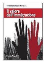 Il valore dell'Immigrazione
