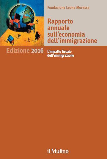 Rapporto 2016 sull'economia dell'immigrazione